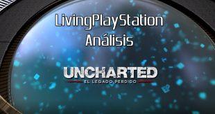 Vídeoanálisis Uncharted: El Legado Perdido – Nueva protagonista mismas aventuras
