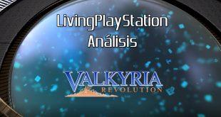 Videoanálisis Valkyria Revolution – Un retorno muy cambiado