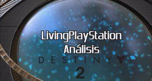 Videoanálisis Destiny 2: Surgen nuevas Leyendas