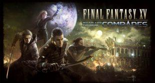 Final Fantasy XV: Comrades ya puede ser adquirido de forma individual