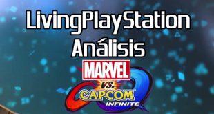 Videoanálisis Marvel Vs Capcom Infinite – El reinicio de uno de los clásicos de la lucha