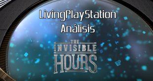 Videoanálisis The Invisible Hours – El regreso de las clásicas obras de misterio