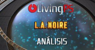 Videoanálisis L.A. Noire (Remaster PS4) – Una de Cine Negro
