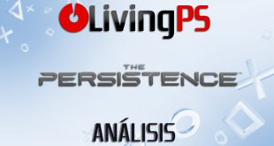 Videoanálisis The Persistence – Lucha, sobrevive, muere… y ¡renace!
