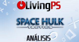 Videoanálisis Space Hulk: Tactics – Del tablero a la consola