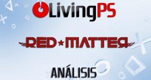 Videoanálisis Red Matter – Espía al servicio de la Unión Atlántica