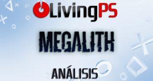 Videoanálisis Megalith – El Rey de los Titanes