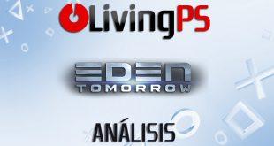Videoanálisis Eden Tomorrow – El largo camino de los recuerdos