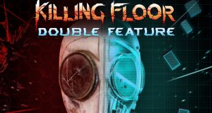 Killing Floor: Double Feature ya se encuentra disponible en PlayStation 4 y VR