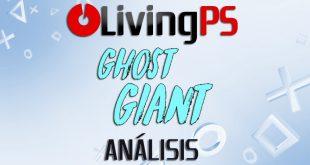 Videoanálisis Ghost Giant – Cuando los cuentos se hacen realidad