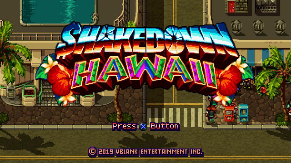 Shakedown: Hawaii, análisis completo