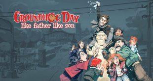 Groundhog Day: Like Father Like Son ya tiene fecha