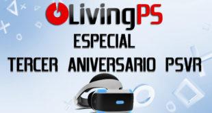 Especial 3 años de PlayStation VR