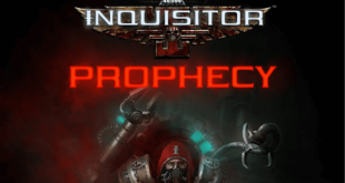 Warhammer 40K: Inquisitor Martyr lanza Prophecy