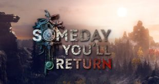 Someday You'll Return retrasa su lanzamiento al mes de mayo