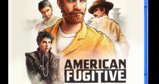 American Fugitive llegará en formato físico a PlayStation 4